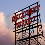 Recovery Week 7