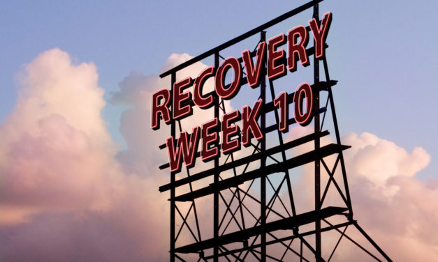 Recovery Week 10